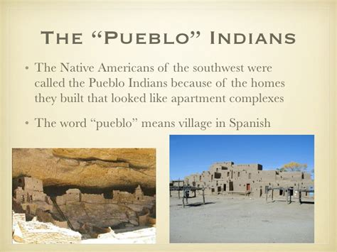 pueblo they are common to the southwest desert the earth the first americans