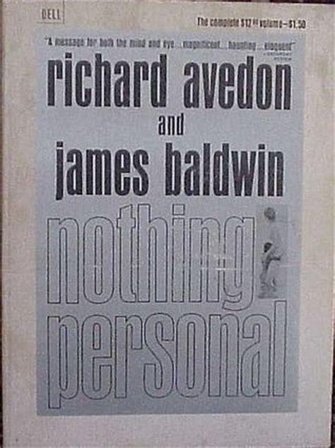 richard avedon baldwin nothing personal books nothing personal by richard avedon reviews discussion