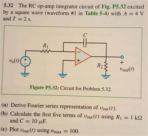 integrator circuit using rc the rc op integrator circuit of fig p5 32 exc chegg