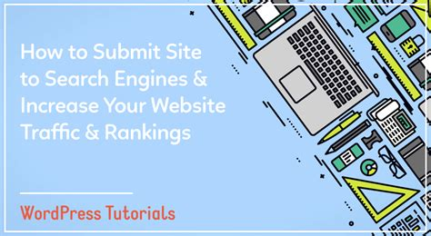 how to submit how to submit site to search engines and increase traffic