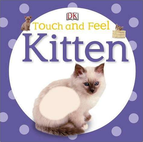 touch and feel kitten by dk publishing board book barnes noble 174