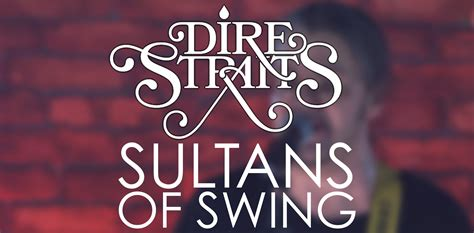 sultans of swing year last part of legends live sultans of swing your