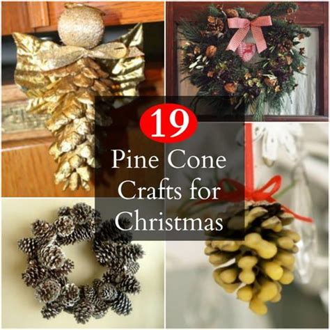 19 pine cone crafts for christmas crafts christmas and pine