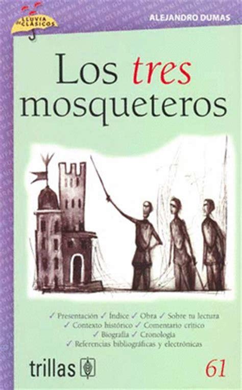 libro tres veces t volumen los tres mosqueteros volumen 61 librer 237 a virgo