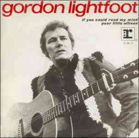 gordon lightfoot if you could read my mind gordon lightfoot 70 s singles