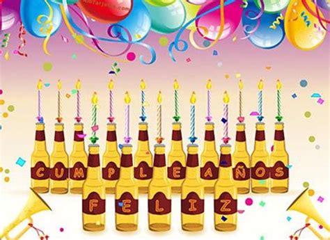 imagenes de feliz cumpleaños con cerveza 5 imagenes de cerveza para cumplea 241 os imagenes de