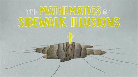 The Mathematics Of the mathematics of sidewalk illusions fumiko futamura