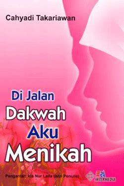 Buku Wonderful Cahyadi Takariawan Era Intermedia di jalan dakwah aku menikah tarbiyah bookstore