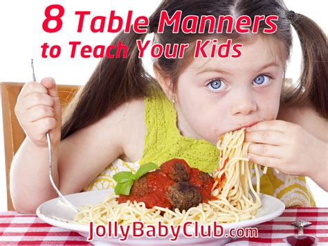 8 Basic Manners To Teach Your Child And How by 8 Table Manners To Teach Your Jolly Baby Club