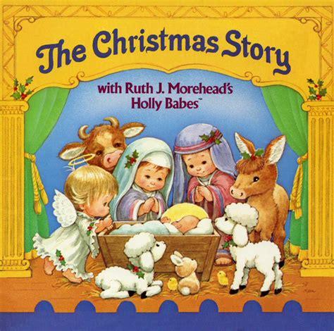 imagenes navidad nacimiento niño dios la historia de la navidad de ruth morehead l 225 minas tama 241 o