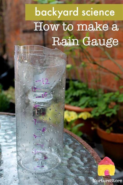 backyard science projects how to make a rain gauge backyard science homemade