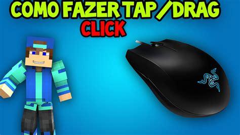 Click L by Como Fazer Tap Drag Click L Tecnica Do Corepvp
