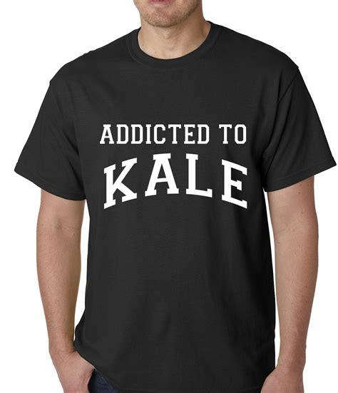 Tshirt Addicted 1 addicted to kale mens t shirt