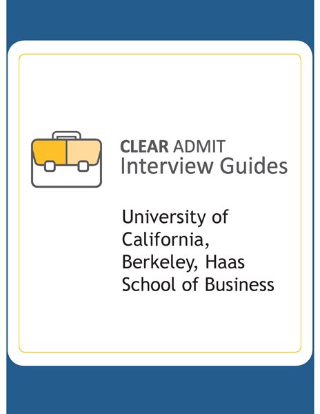 Chances Of Getting Into Haas Mba by Guide Haas School Of Business