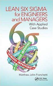 lean six sigma for small and medium sized enterprises a practical guide books lean six sigma for engineers and managers with applied