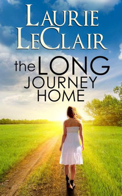 A Journey Home the journey home by laurie leclair paperback