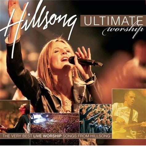 Cd Hillsong United hillsong quot hillsong ultimate worship quot review