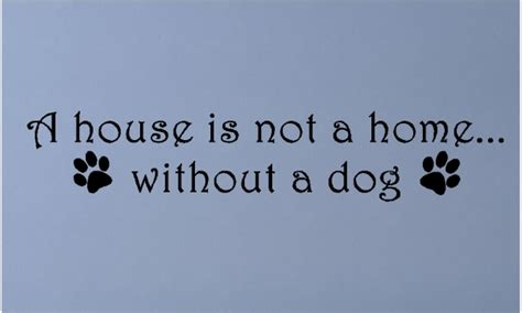 Black And Red Bedroom Walls - a house is not a home without a dog wall decals quotes words sayings lettering
