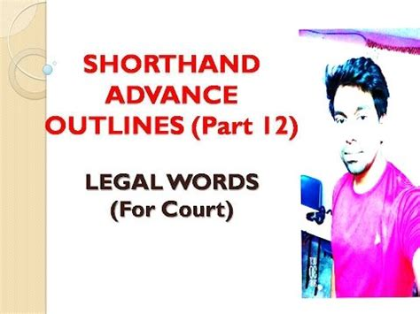 Shorthand Advanced Outlines by Shorthand Outlines Words Part 12 By Sagar