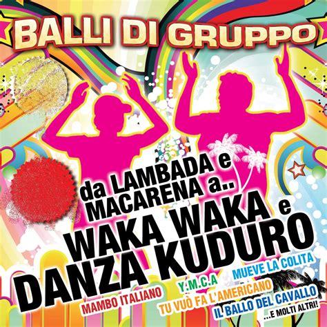 ballo di gruppo swing balli di gruppo da lambada e macarena a waka waka e danza