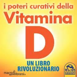 libro vitamin d i poteri curativi della vitamina d libri di medicina