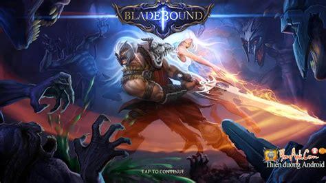 Blade Bound 1 bladebound hd hack data nhiều skill cho android diễn đ 224 n c 244 ng nghệ th 244 ng tin