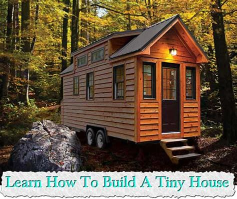 how much to build a tiny house how to design build your