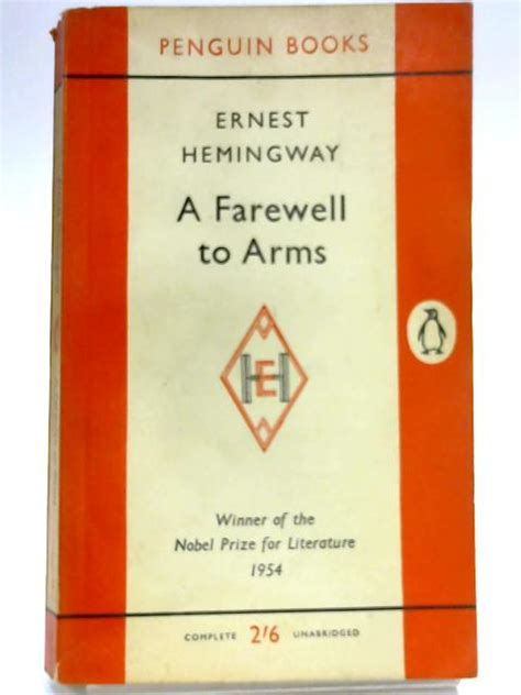 Pertempuran Penghabisan A Farewell To Arms Ernest Hemingway a farewell to arms book ernest hemingway 1960 id