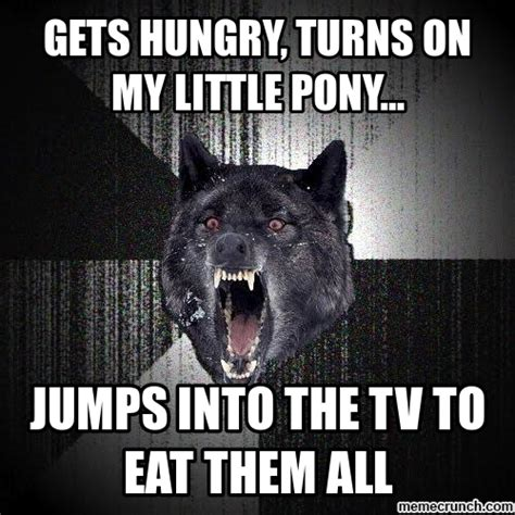 Meme Generator Wolf - insanity wolf my little pony