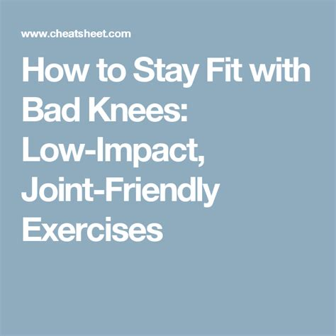 stay fit  bad knees  impact joint friendly