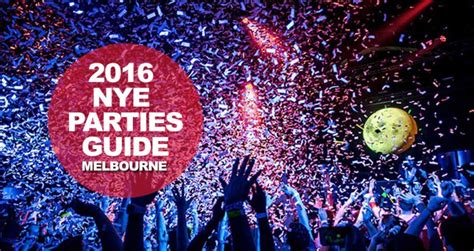 new year celebration melbourne 2016 new year s melbourne 2016 nye guide events