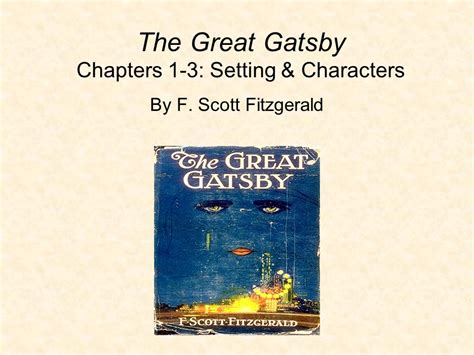 symbols in the great gatsby chapter 3 the great gatsby chapters 1 3 setting characters ppt