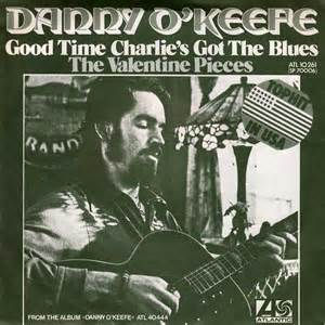 45cat danny o keefe good time charlie s got the blues