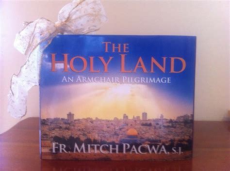 The Holy Land An Armchair Pilgrimage by 1000 Images About Catholic Books On To Heaven