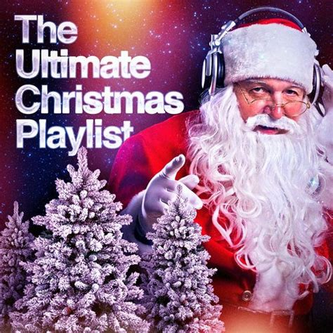 ultimate christmas playlist hits the ultimate playlist listen on deezer
