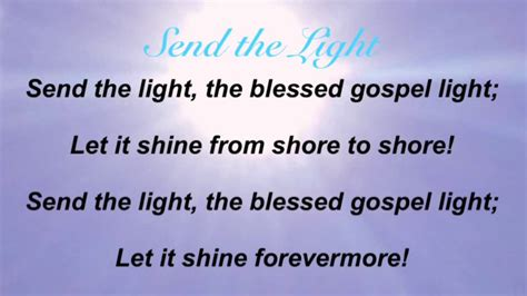 Send The Light Lyrics by Send The Light Baptist Hymnal 595