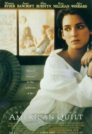 How To Make An American Quilt Dvd by How To Make An American Quilt 1995 Filmaffinity