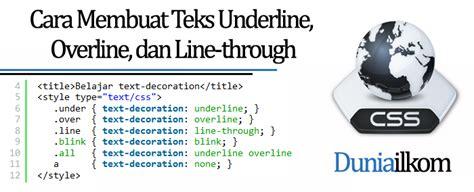 cara membuat teks anekdot dan contohnya tutorial belajar css cara membuat teks underline