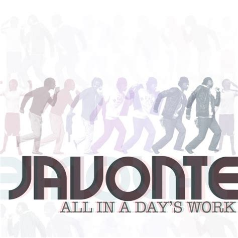 All In A Days Work by Javonte All In A Days Work Nodj