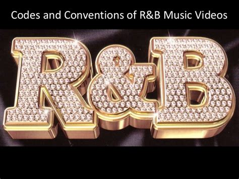 song r b codes and conventions of r b