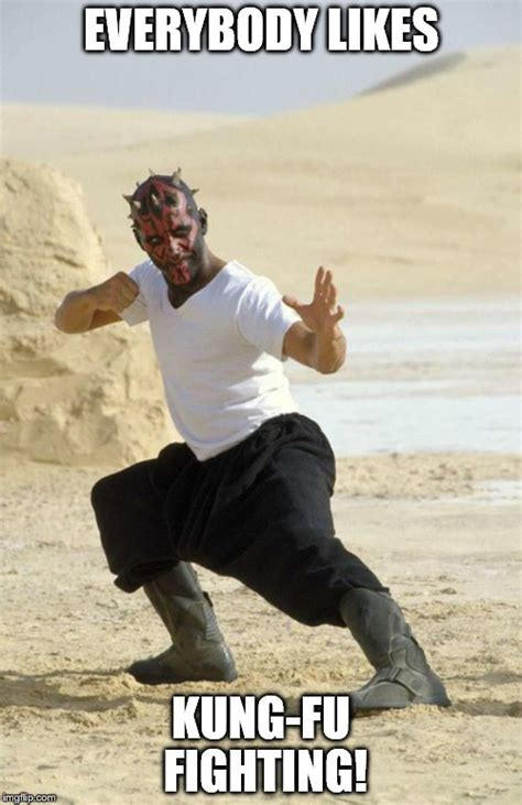 Meme Kung Fu - kung fu maul imgflip