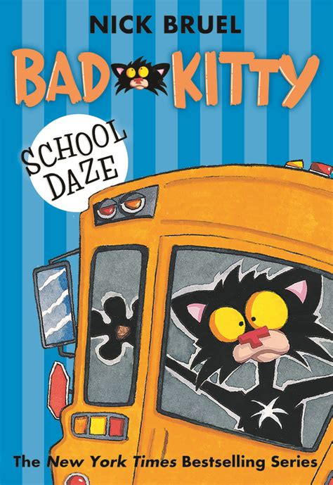 bad c daze books bad school daze nick bruel macmillan