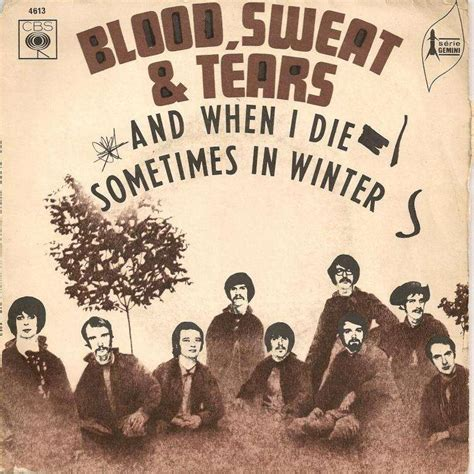 blood sweat and tears and when i die and when i die sometimes in winter by blood sweat