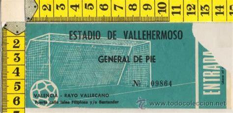 entradas rayo vallecano deportivo entrada de futbol estadio vallehermoso madrid r comprar