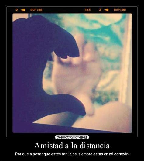 imagenes de amistad a distancia imagenes de a pesar de la distancia la amistad es cercana