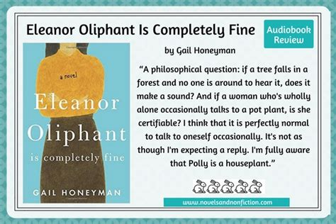 eleanor oliphant is completely just read eleanor oliphant is completely fine by gailhoneyman audiobook review novels and