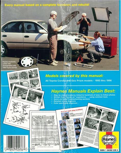 haynes toyota corolla geo chevrolet prism 1993 1996 auto repair manual haynes toyota corolla geo chevrolet prism 1993 1996 auto repair manual