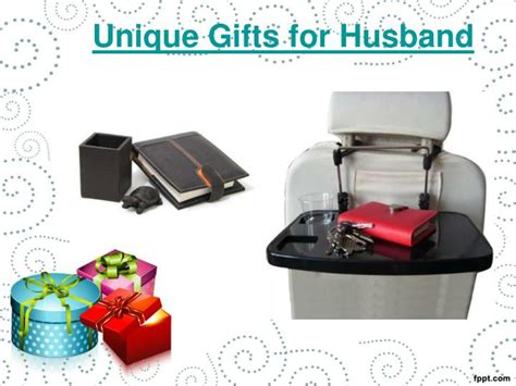 unique gifts for husband ppt buy gifts for husband powerpoint presentation