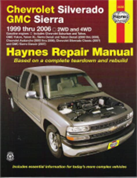 online car repair manuals free 1997 gmc jimmy electronic throttle control 1999 2006 chevrolet silverado gmc sierra haynes repair manual