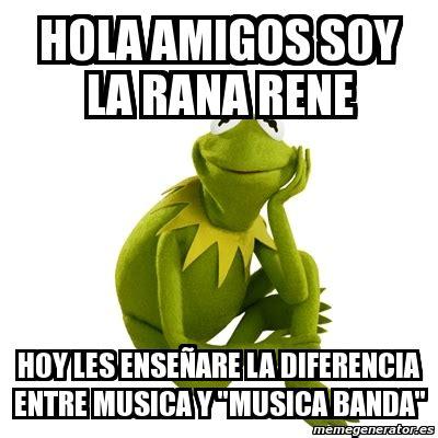 imagenes de amistad rana rene meme kermit the frog hola amigos soy la rana rene hoy